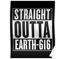 Straight Outta Earth-616 - Marvel Comics Poster