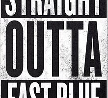 Straight outta east blue by Paul Bauer