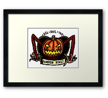 But You're The Pumpkin King! Framed Print