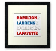 Hamilton & Laurens & Mulligan & Lafayette Framed Print