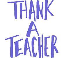 thank a teacher by sofiasalinas