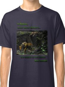 In Nature, Color Never Matters Classic T-Shirt