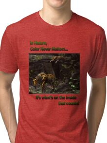 In Nature, Color Never Matters Tri-blend T-Shirt