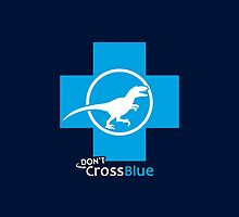 Don't Cross Blue | Jurassic Raptor by BootsBoots