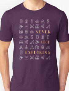 Never Stop Exploring Unisex T-Shirt