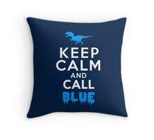 Keep Calm and Call Blue | Raptor Throw Pillow