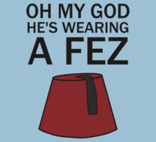 Oh My God, He's Wearing a Fez by arijenice