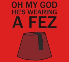 Oh My God, He's Wearing a Fez Kids Clothes