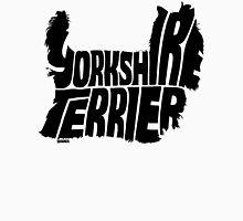 Yorkshire Terrier Black Unisex T-Shirt