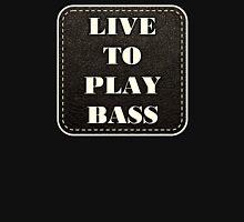 Live to play bass Hoodie