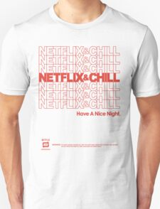 Netflix & Chill Thank You Have Nice Night  Unisex T-Shirt