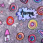 Home Sweet Doodle Home by Tricia Anne Michael