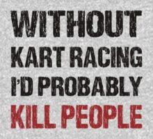 Funny Kart Racing Shirt by DesignMC