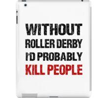 Funny Roller Derby Shirt iPad Case/Skin