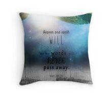 Matthew 24:35 Throw Pillow