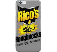 Rico's Roughnecks iPhone Case/Skin