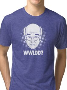 What would Larry David do? Tri-blend T-Shirt