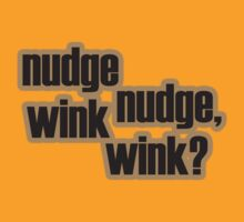Nudge nudge, wink wink? by Dominika Aniola