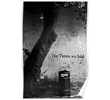 The Times We Had Poster