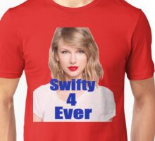 Swifty 4 Ever - Taylor Swift - (Designs4You) Unisex T-Shirt
