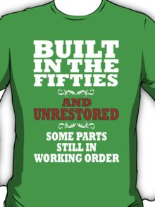 Funny  Built in the 50's T-Shirt