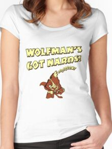 Wolfman's Got Nards Women's Fitted Scoop T-Shirt
