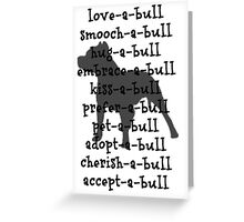 love-a-bull ! Greeting Card
