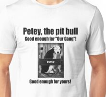 Petey the Pit Bull Unisex T-Shirt