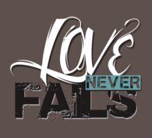 Love Never Fails by 1138LTD
