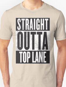 Straight Outta Top Lane Unisex T-Shirt