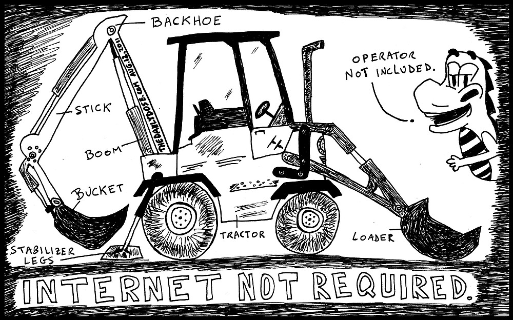 Backhoe Internet by bubbleicious