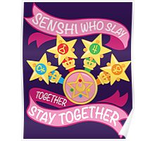Slay Together, Stay Together - Sailor Scouts Clean Poster