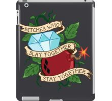 Slay Together, Stay Together - Gotham City Sirens iPad Case/Skin