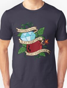 Slay Together, Stay Together - Gotham City Sirens Unisex T-Shirt