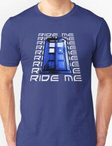Ride my Tardis T-Shirt