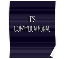 It's Complicational Poster