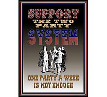 Two Party System Photographic Print