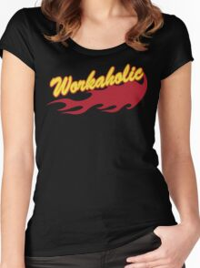 Workaholic Women's Fitted Scoop T-Shirt