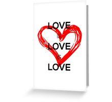 Love Is Love Is Love (Black) Greeting Card