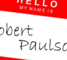 My Name is Robert Paulson Sticker