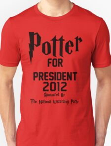 Potter for President 2012 Sponsored by The National Wizarding Party Unisex T-Shirt