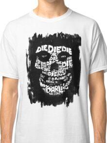 Die, Die Misfits inspired tee #2 Classic T-Shirt