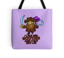 I Like Big Booties and I Can Not Lie Pirate Tote Bag