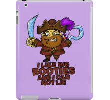 I Like Big Booties and I Can Not Lie Pirate iPad Case/Skin