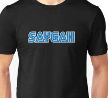 SAYGAH! Unisex T-Shirt