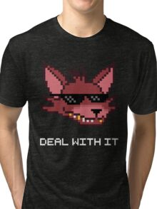 Five Nights at Freddy's - FNAF - Foxy - Deal With It (White Font) Tri-blend T-Shirt