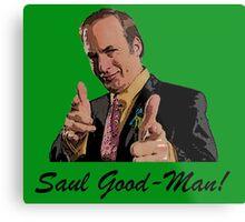 Its Saul Good-Man! Metal Print