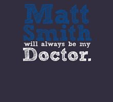 Matt Smith Will Always Be My Doctor Womens T-Shirt