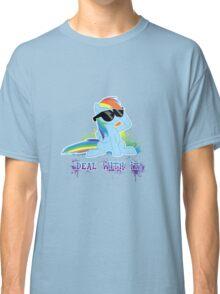 My Little Pony - MLP - Raindow Dash - Deal With It Classic T-Shirt