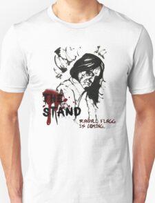 Randall Flagg is coming... Unisex T-Shirt